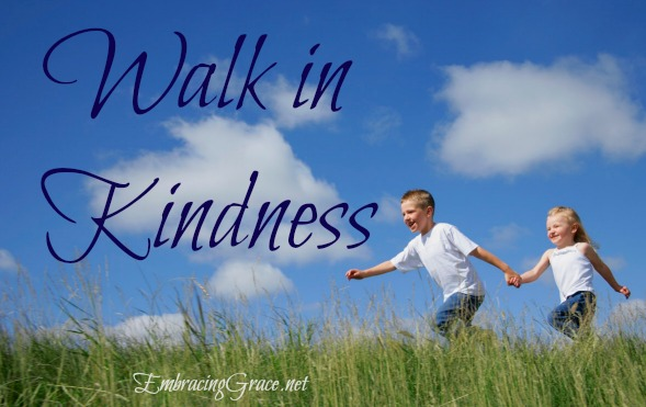 Walk in Kindness