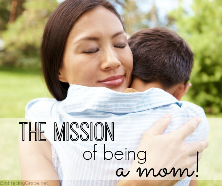 The mission of being a mom