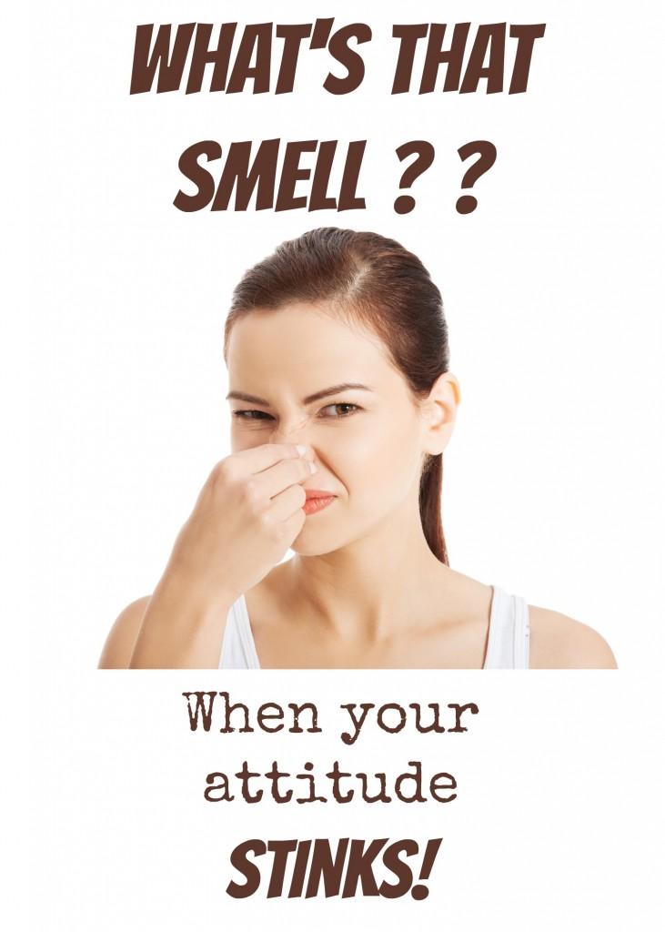 Stinky attitude