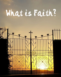 What is faith? A Biblical look on what faith is in our day-to-day lives. www.embracinggrace.net